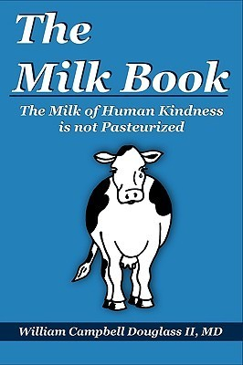 cover of 'The Milk Book' by William Campbell Douglass