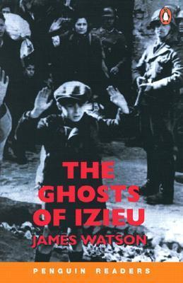 The Ghosts of Izieu-James Watson