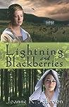 Lightning and Blackberries by Joanne K. Jefferson
