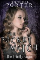 The Pocket Watch (The Trinity Saga, #1)