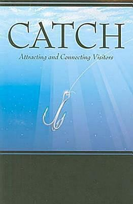 Catch: Attracting and Connecting Visitors