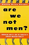 Are We Not Men?: ...