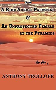 A Ride Across Palestine & an Unprotected Female at the Pyramids