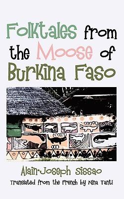 Folktales from the Moose of Burkina Faso