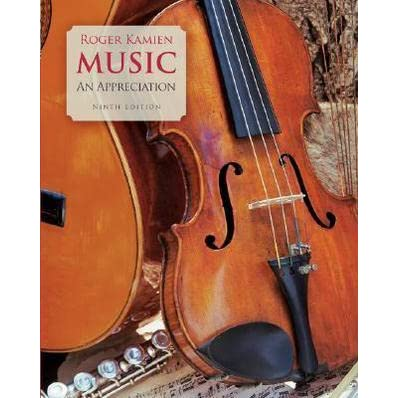 Music an appreciation by roger kamien fandeluxe Choice Image