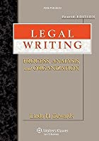 Legal Writing: Process, Analysis, and Organization