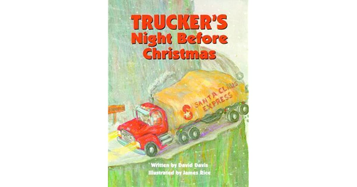 truckers night before christmas by david r davis - The Night Before Christmas Trailer