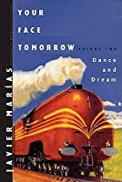 Dance and Dream (Your Face Tomorrow, #2)