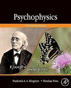 Psychophysics: A Practical Introduction