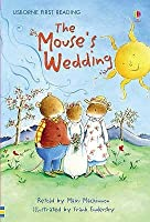 The Mouse's Wedding (Usbourne First Reading: Level 3)