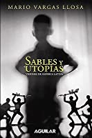 Sables y utopías: Visiones de America Latina