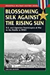 Blossoming Silk Against the Rising Sun: U.S. and Japanese Paratroopers at War in the Pacific in World War II