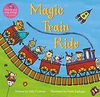 Magic Train Ride [With CD (Audio)]