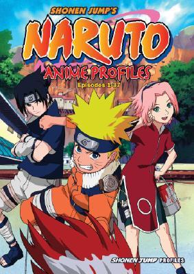Naruto Anime Profiles, Vol  1: Episodes 1-37 by Masashi