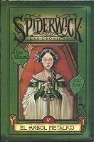 El árbol metálico (Las crónicas de Spiderwick, #4)