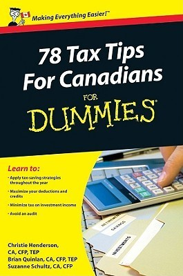 78 Tax Tips for Canadians for Dummies (ISBN - 0470676582)
