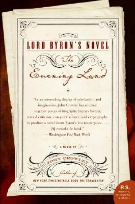 Lord Byron's Novel by John Crowley