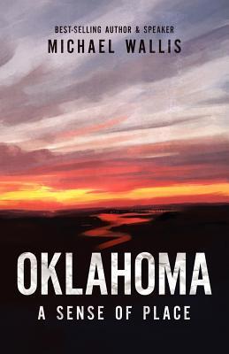 Oklahoma: A Sense of Place