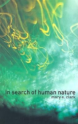 In Search of Human Nature: Who Do We Think We Are?
