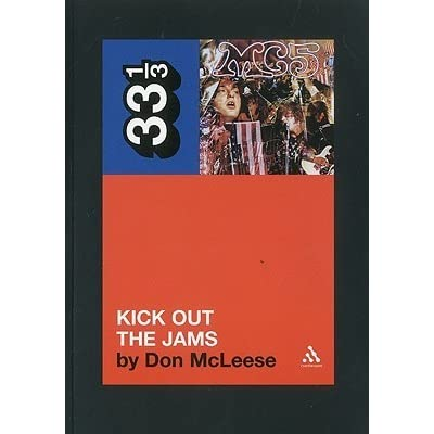 Kick Out The Jams By Don Mcleese