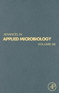 Advances in Applied Microbiology, Volume 58