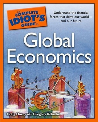 Book cover The complete idiot's to global economics