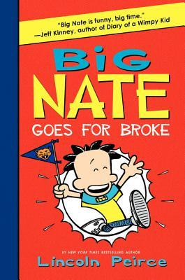 Big Nate Goes for Broke