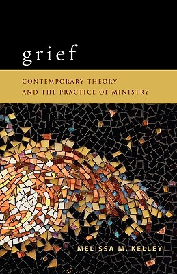 Grief by Melissa M. Kelley