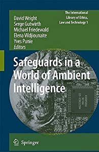 Safeguards in a World of Ambient Intelligence
