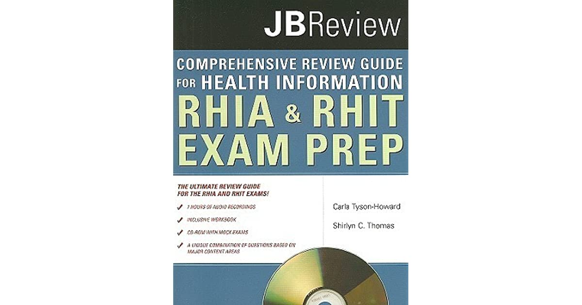 The Comprehensive Review Guide For Health Information Rhia Amp