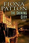 The Shining City (Warriors of Estavia, #3)