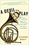 A Devil to Play: ...