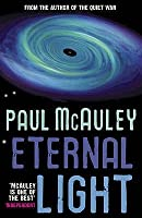 Eternal Light. Paul McAuley
