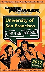 University of San Francisco 2012: Off the Record