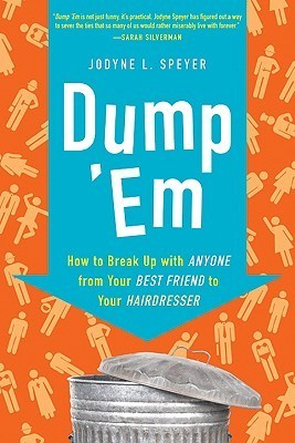 Dump 'Em How to Break Up with