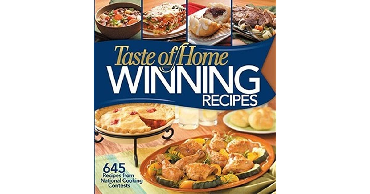 Taste of home winning recipes 645 recipes from national cooking taste of home winning recipes 645 recipes from national cooking contests by janet briggs forumfinder Gallery