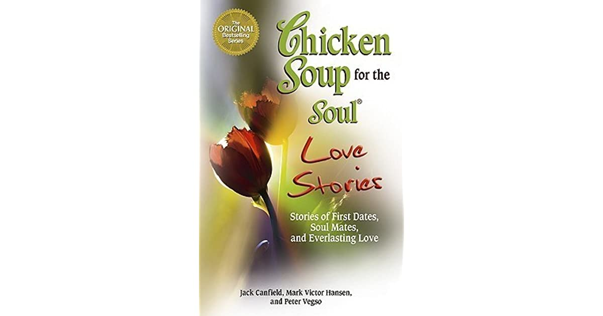 Chicken Soup Quotes: Evan Yofiyanto's Review Of Chicken Soup For The Soul Love