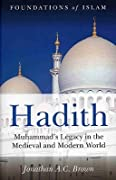 Hadith: An Introduction (Foundations of Islam)