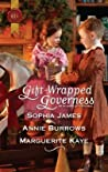 Gift-Wrapped Governess: Christmas at Blackhaven Castle / Governess to Christmas Bride / Duchess by Christmas