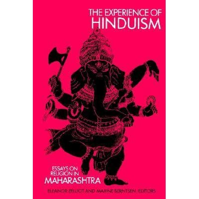 experience of hinduism essays on religion in maharashtra by experience of hinduism essays on religion in maharashtra by maxine berntsen