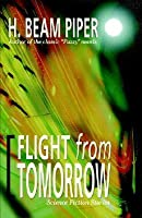 Flight from Tomorrow: Science Fiction Stories
