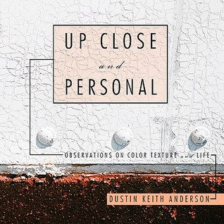 Up Close and Personal: Observations on Color Texture and Life