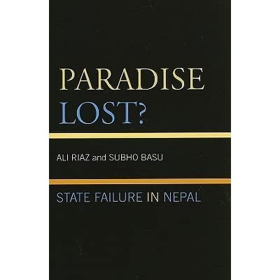 Paradise Lost?: State Failure in Nepal