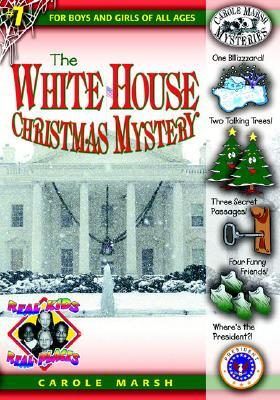 The White House Christmas Mystery (Real Kids, Real Places)
