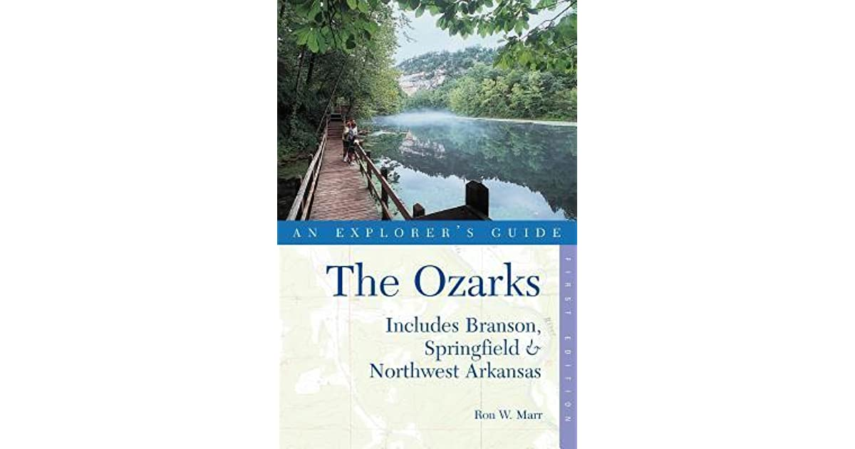 Explorers Guide Ozarks (Includes Branson, Springfield & Northwest Arkansas)