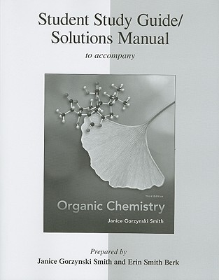 Study Guide Solutions Manual To Accompany Organic Chemistry