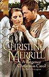 A Regency Christmas Carol by Christine Merrill