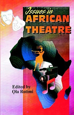 Issues in African Theatre