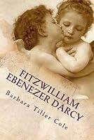 Fitzwilliam Ebenezer Darcy: 'Pride and Prejudice' meets 'A Christmas Carol'