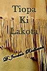 Tiopa Ki Lakota